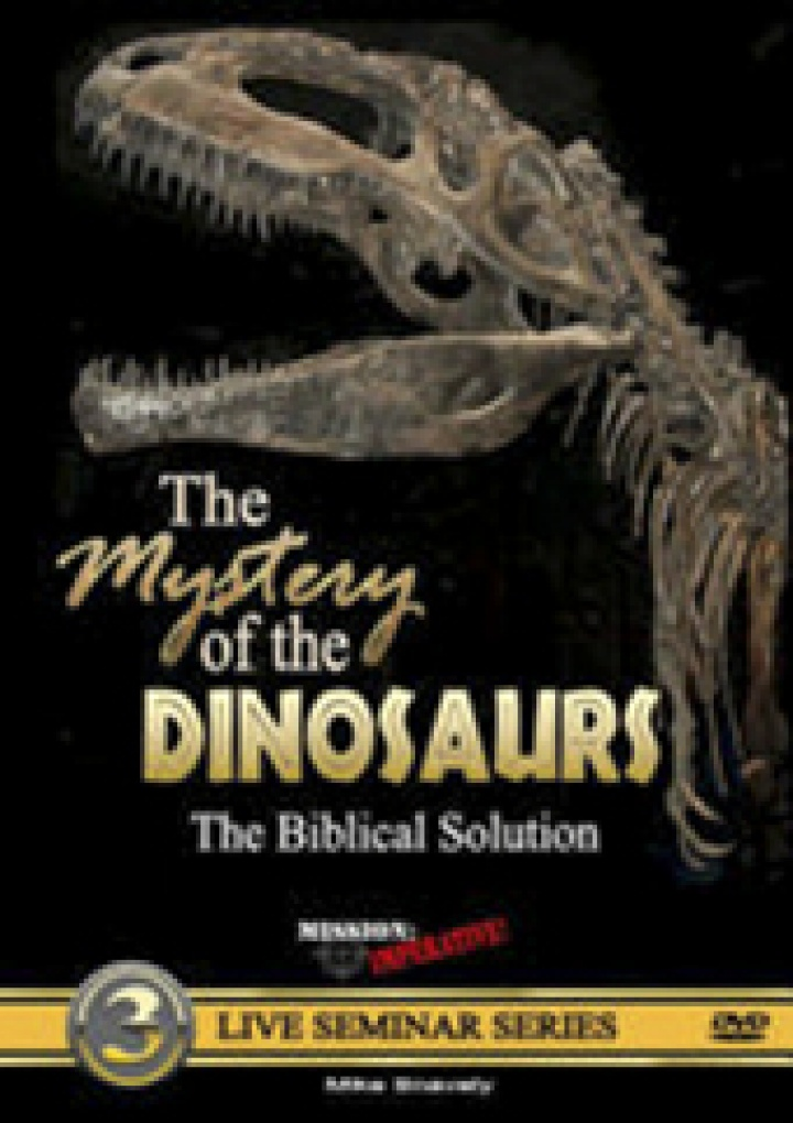 """""""Creation in the 21st Century"""" episode: """"The Mystery of the Dinosaurs"""" with Mike Snavely of Mission: Imperative"""