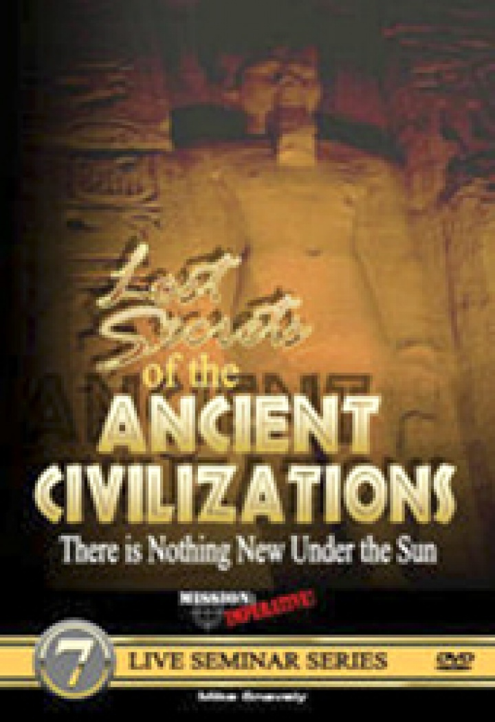 """""""Creation in the 21st Century"""" episode: """"Lost Secrets of the Ancient Civilizations"""" with Mike Snavely of """"Mission: Imperative!"""""""
