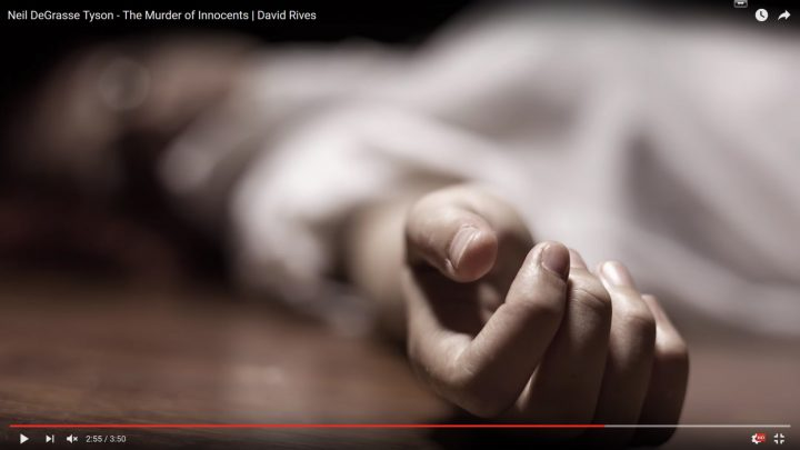 Neil DeGrasse Tyson – The Murder of Innocents | David Rives