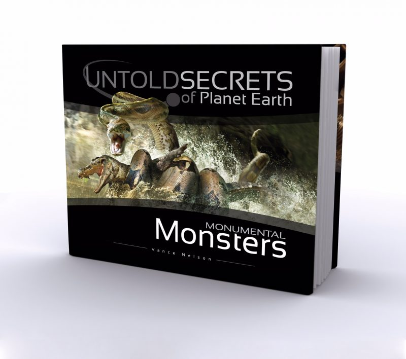 Untold Secrets of Planet Earth Monumental Monsters Book