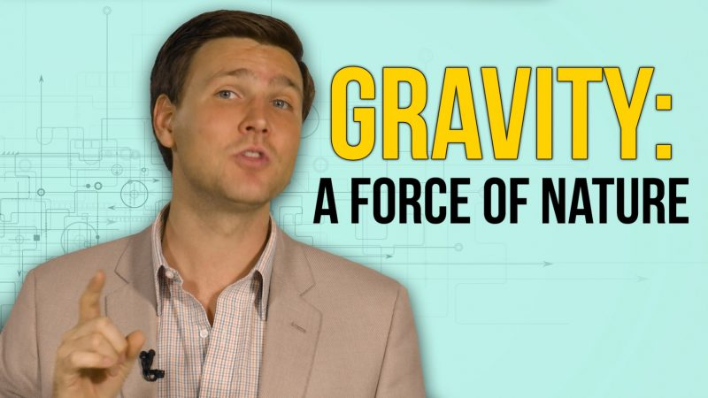 Gravity - A Force of Nature