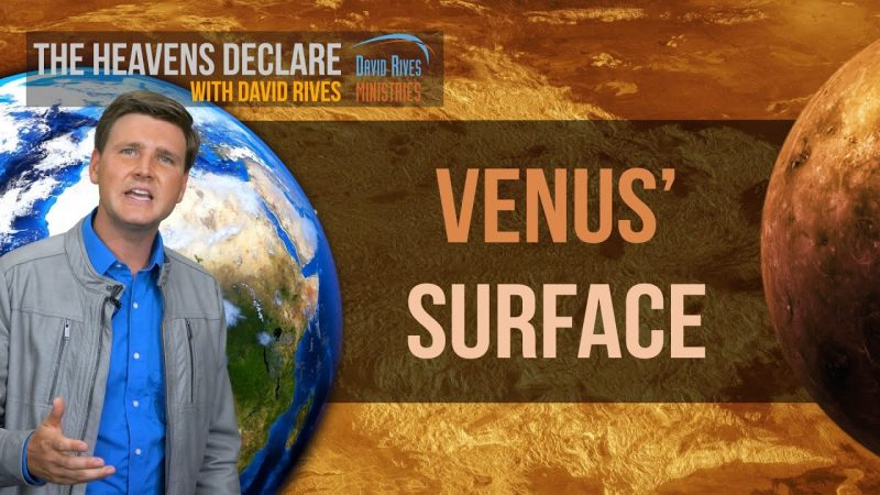 Venus' Hot Surface Reveals Mysteries of Space | David Rives