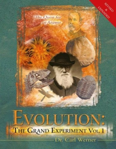 EVOLUTION THE GRAND EXPERIMENT BOOK VOLUME 1 BY DR CARL WERNER